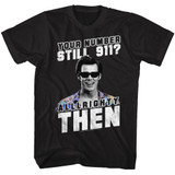 Ace Ventura Alllrighty Then Black T-Shirt