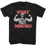Macho Man Stay Macho Black Adult T-Shirt