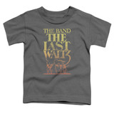 The Band The Last Waltz S/S Toddler T-Shirt Charcoal