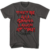 Carrie Gonna Laugh Smoke Adult T-Shirt
