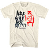 Planet of the Apes Not Kill Ape Natural Adult T-Shirt