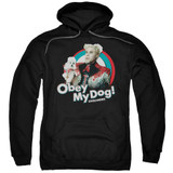 Zoolander Obey My Dog Adult Pullover Hoodie Sweatshirt Black