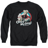 Zoolander Obey My Dog Adult Crewneck Sweatshirt Black