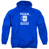 Office Space That Would Be Great Adult Pullover Hoodie Sweatshirt Royal Blue