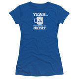Office Space That Would Be Great S/S Junior Women's T-Shirt Sheer Royal Blue
