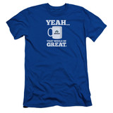 Office Space That Would Be Great S/S Adult 30/1 T-Shirt Royal Blue