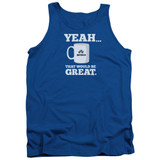 Office Space That Would Be Great Adult Tank Top Royal Blue