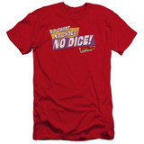 Fast Times at Ridgemont High No Dice Premium Canvas Adult Slim Fit 30/1 T-Shirt Red