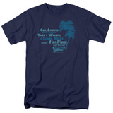 Fast Times at Ridgemont High All I Need S/S Adult 18/1 T-Shirt Navy