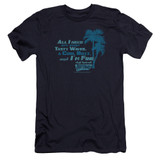 Fast Times at Ridgemont High All I Need Premium Canvas Adult Slim Fit 30/1 T-Shirt Navy