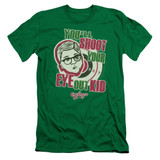 A Christmas Story You'll Shoot Your Eye Out Adult 30/1 T-Shirt Kelly Green