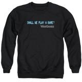 WarGames Shall We Adult Crewneck Sweatshirt Black