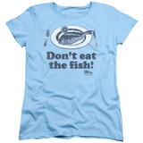 Airplane Don't Eat The Fish Women's T-Shirt Light Blue