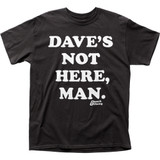Cheech and Chong Dave's Not Here Adult T-Shirt