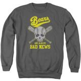 Bad News Bears Always Bad News Adult Crewneck Sweatshirt Charcoal