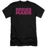 Bridesmaids Logo Premium Canvas Adult Slim Fit T-Shirt Black