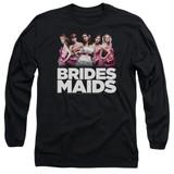 Bridesmaids Maids Adult Long Sleeve T-Shirt Black