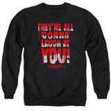 Carrie Laugh At You Adult Crewneck Sweatshirt Black