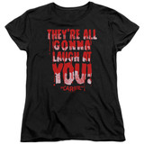 Carrie Laugh At You Women's T-Shirt Black