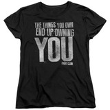 Fight Club Owning You Women's Classic T-Shirt Black