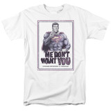 Superman Dont Want You Adult 18/1 T-Shirt White