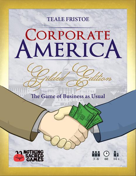 Corporate America Gilded Edition