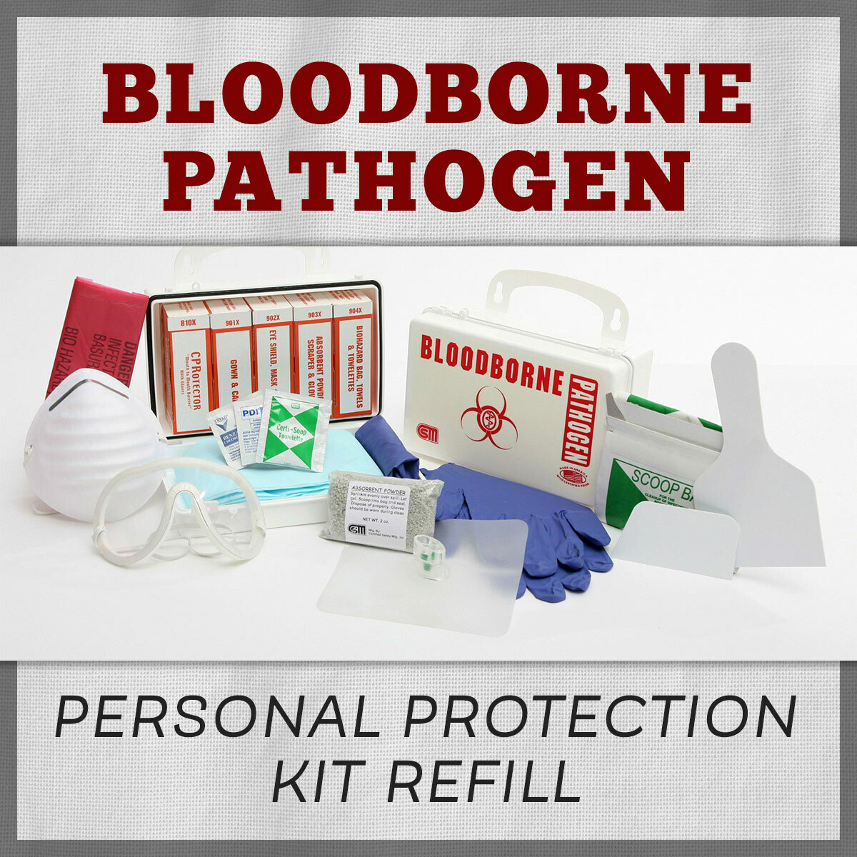 Bloodborne Pathogen Personal Protection Kit Refill