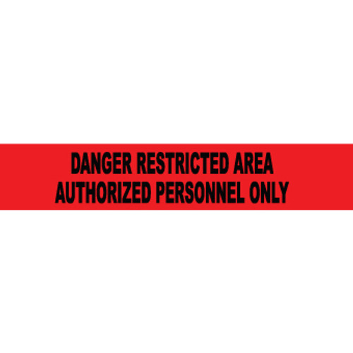 """Danger Restricted Area Authorized Personnel Only, 3"""" x 1000', Barricade Tape"""