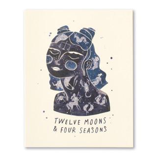 Twelve moons & four seasons.