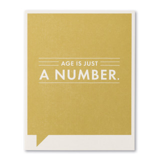 Age is just a number.
