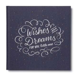 Front of  Wishes & Dreams for You, Little One.