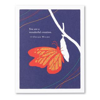 """You are a wonderful creation."" —Oscar Wilde"