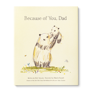 Illustrated hardcover book with the title Because of You, Dad. The cover features a father bear holding up a cub.