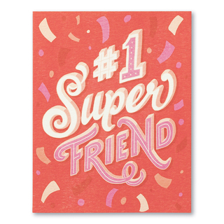 """A bright and colorful friendship card with confetti and the statement """"#1 Super Friend."""""""