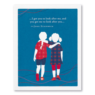 """A blue friendship card featuring a colorful illustration two girls standing together and the quote """"…I got you to look after me, and you got me to look after you…"""" —John Steinbeck."""