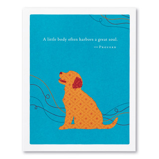"""A blue baby card featuring an illustration of a smiling brown dog and the quote """"A little body often harbors a great soul."""" —Proverb."""