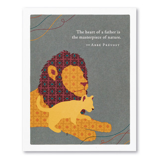 """A gray father's day card featuring an illustration of lion with cub and the quote """"The heart of a father is the masterpiece of nature."""" —Abbé Prévost."""