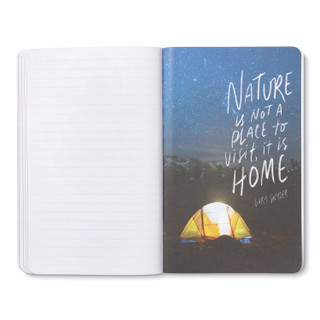 """Inside pages, nature-themed journal with 8 breakout pages, each featuring vibrant photography of the natural world with inspiring quotes, this page features a brightly lit tent, on a mountian top, looking up to beautiful starry night sky with the quote """"Nature is not a place to visit, it is home..."""" -Gary Snyder"""