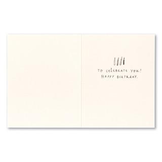 "Card inside, ""…to celebrate you! Happy birthday."""