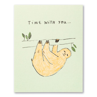 """Card front, pale green friendship card. The front of the card features an illustration of a sloth hanging on a branch and the statement """"Time with you…"""""""
