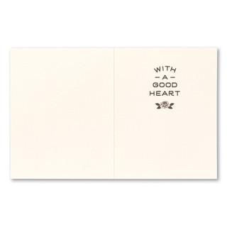 "Card inside, ""With a good heart"""