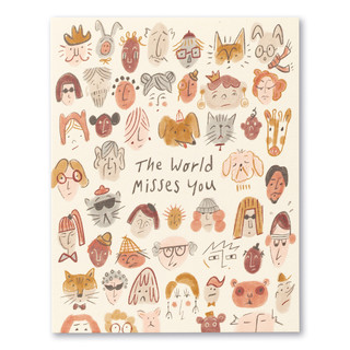 """Card front, cream colored get well card featuring illustrations of people and animals. The statement on the front of the card reads """"The world misses you."""""""