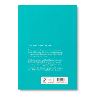 """Back cover, turquoise blue softcover, activity journal, """"True Purpose"""", a collection of exercises, prompts, vignettes, and quotes"""