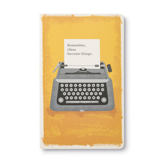 Front of Write Now Journal: Remember, Ideas Become Things.