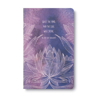 "Front of Write Now Journal: ""Quiet the mind, and the soul will speak."" —Ma Jaya Sati Bhagavati"