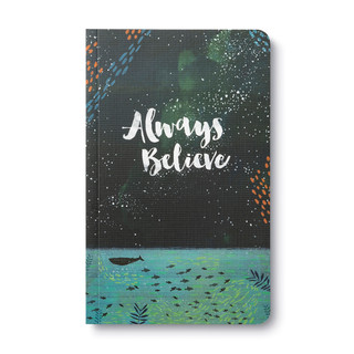Front of Write Now Journal: Always Believe.