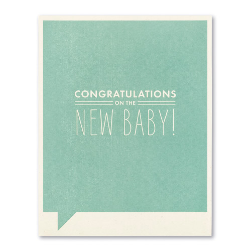 Congratulations on the new baby!