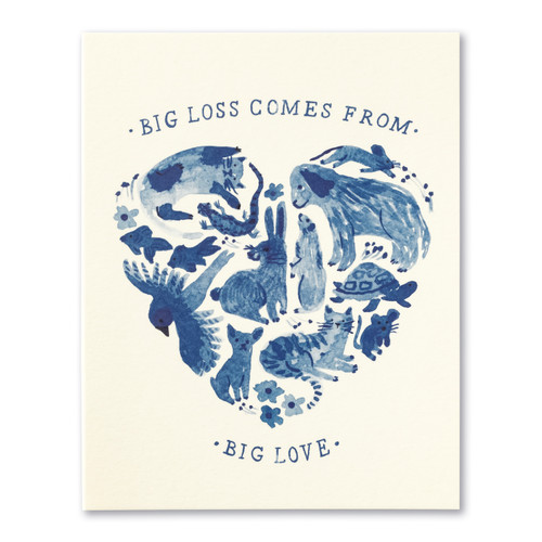 Big loss comes from big love.