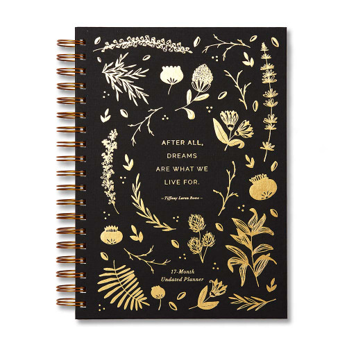 "Front of  ""After all, dreams are what we live for."" 17-month undated planner."