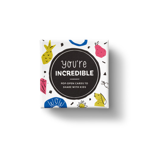 "A box illustrated with whimsical drawings of animals and fruit. The box has the title ""You're Incredible: Pop-Open cards to Share with Kids."" Inside the box are 30 pop-open cards with fun and encouraging messages."